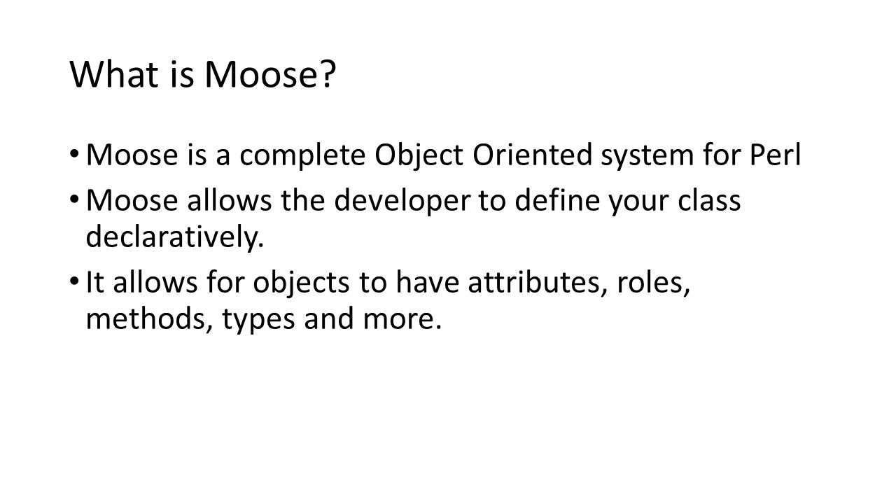 What is Moose.