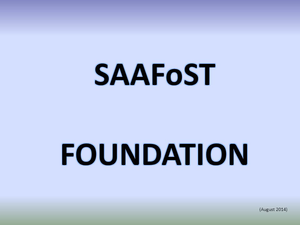 SAAFoST FOUNDATION Two years ago SAAFoST announced the establishment of the SAAFoST Foundation which is a formally registered Trust regarded as a PBO by SARS.
