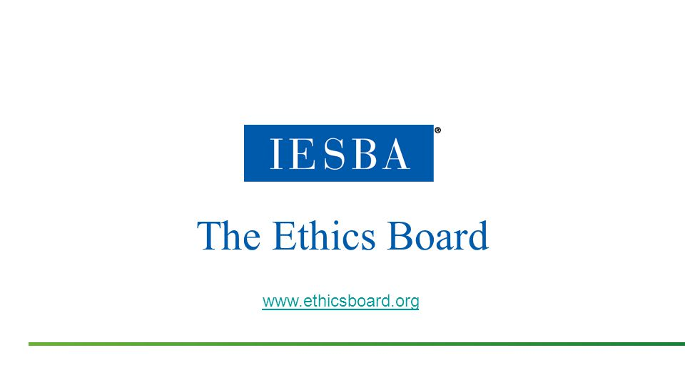 The Ethics Board www.ethicsboard.org