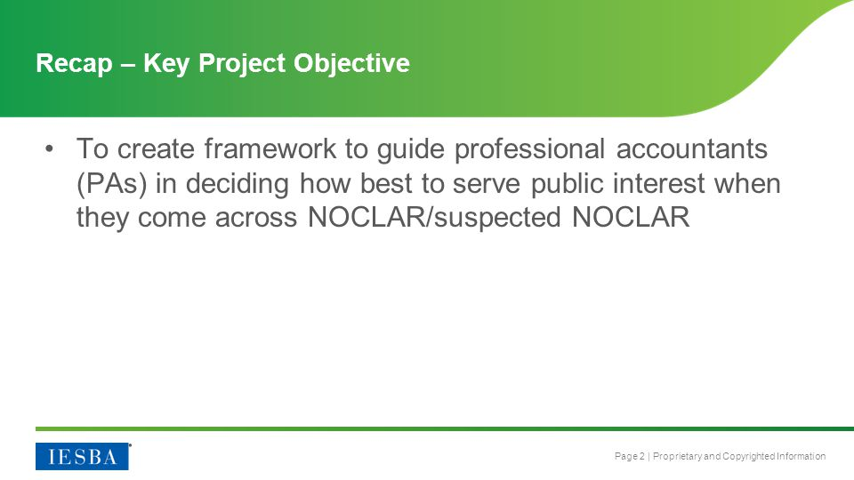 Page 13   Proprietary and Copyrighted Information Draft Rationale for Proposed Framework