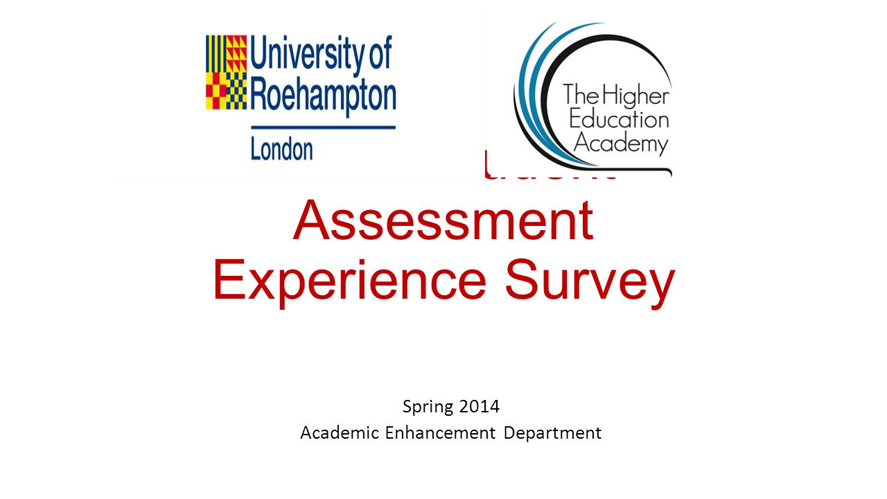 TAPS Student Assessment Experience Survey Spring 2014 Academic Enhancement Department