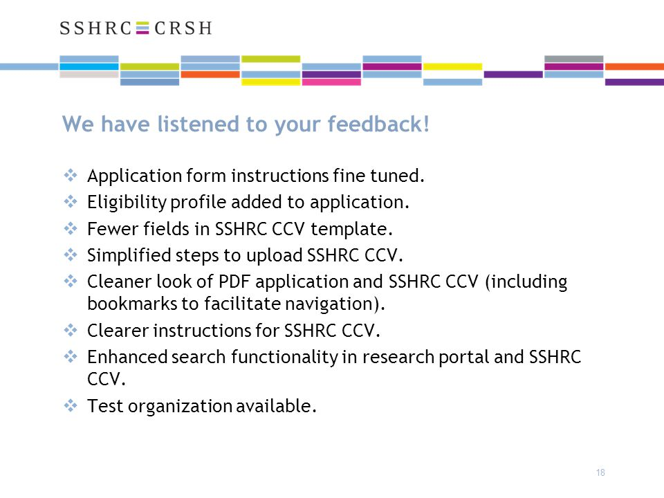 We have listened to your feedback. 18  Application form instructions fine tuned.