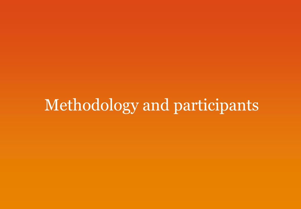 Methodology and participants