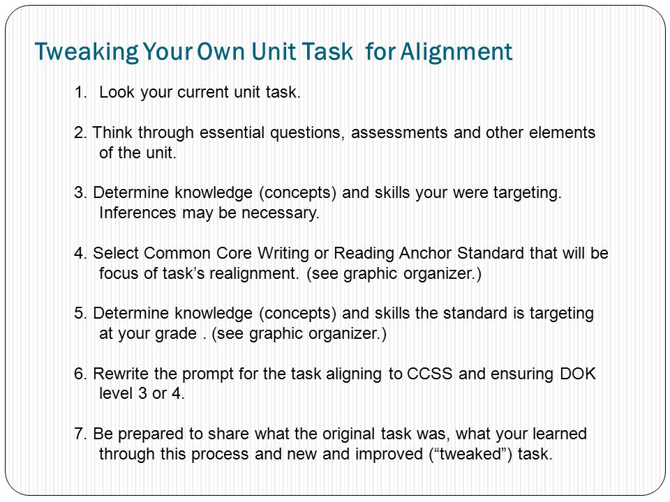 Tweaking Your Own Unit Task for Alignment 1.Look your current unit task.