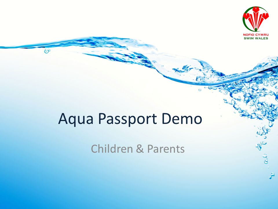 Aqua Passport Demo Children & Parents