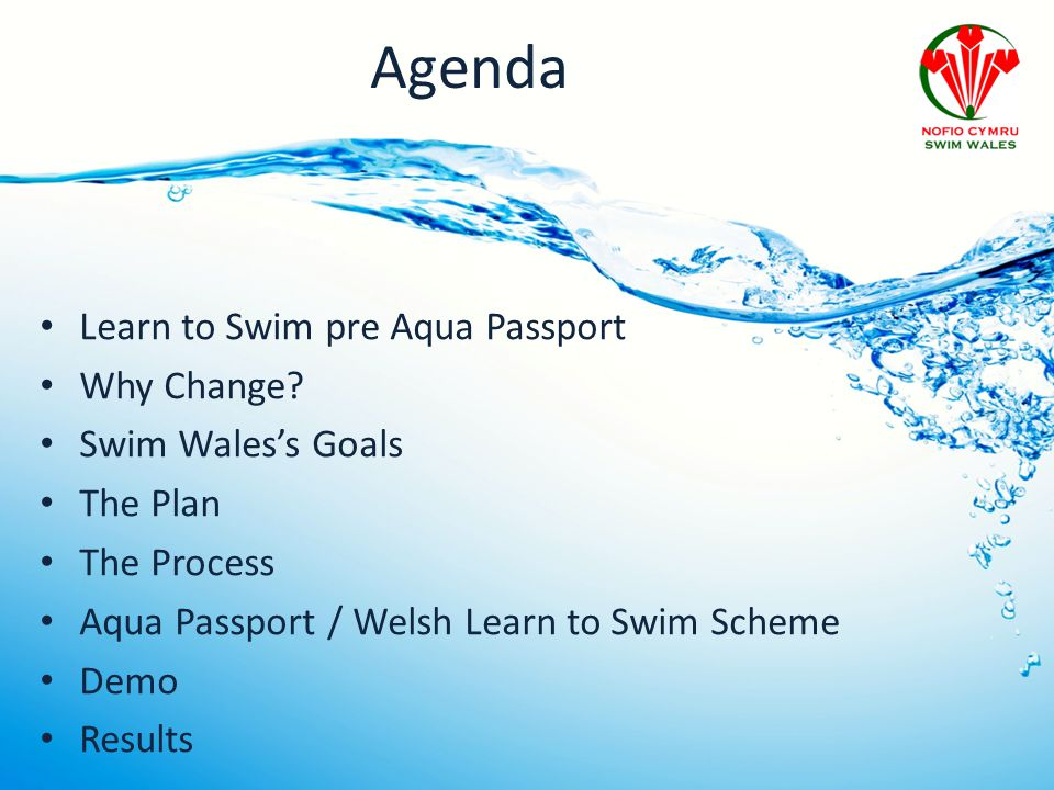 Agenda Learn to Swim pre Aqua Passport Why Change.