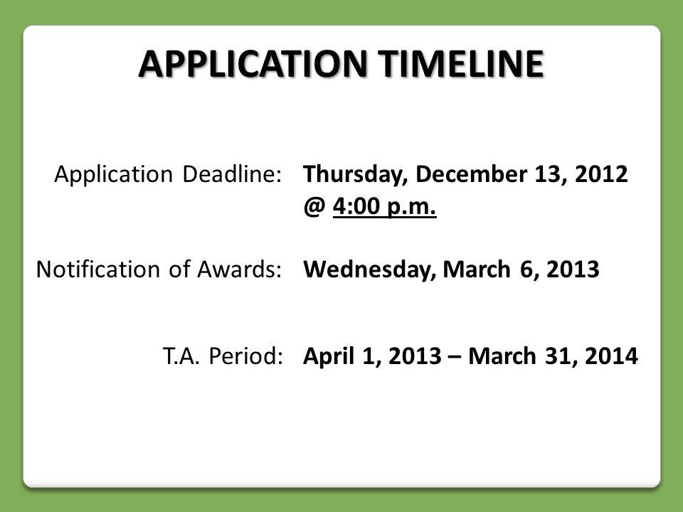 Application Deadline:Thursday, December 13, 2012 @ 4:00 p.m.