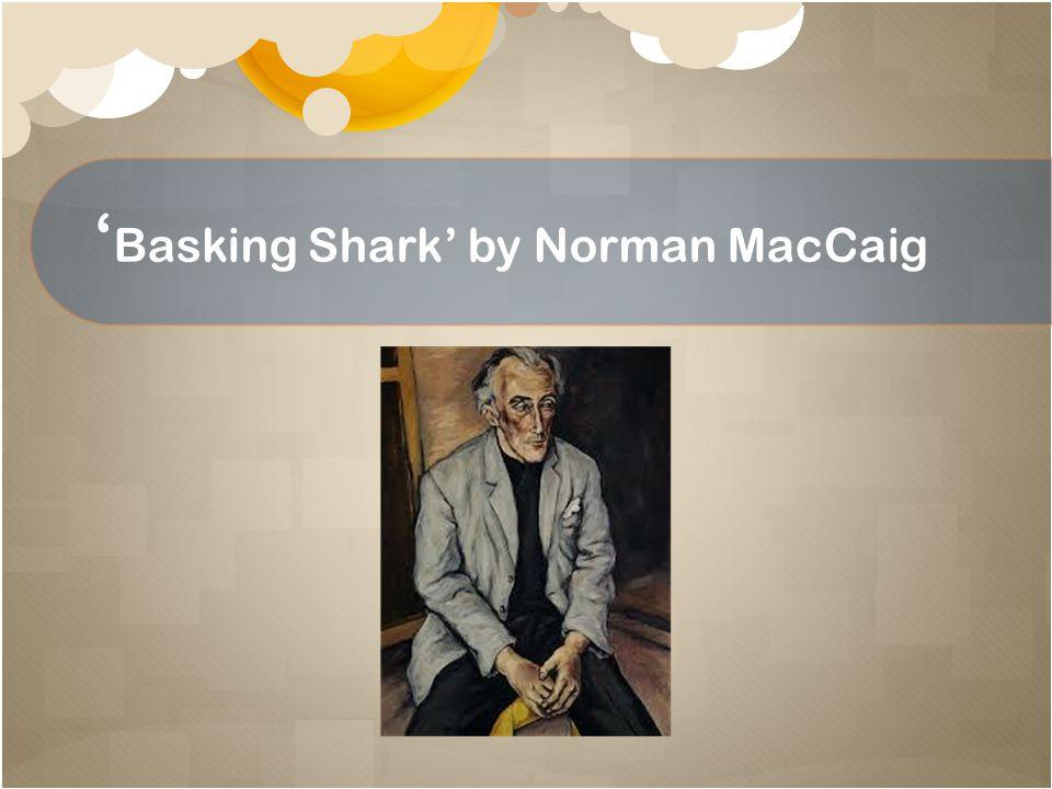 ' Basking Shark' by Norman MacCaig