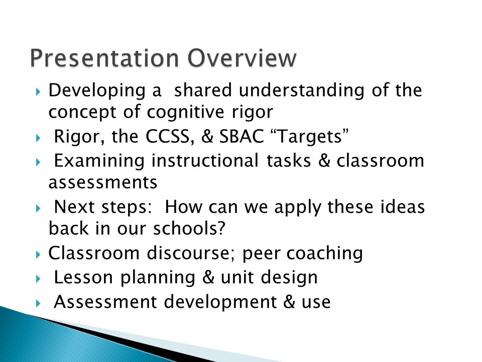  Take a minute to write your personal definition of cognitive rigor as it relates to instruction, learning, and/or assessment.