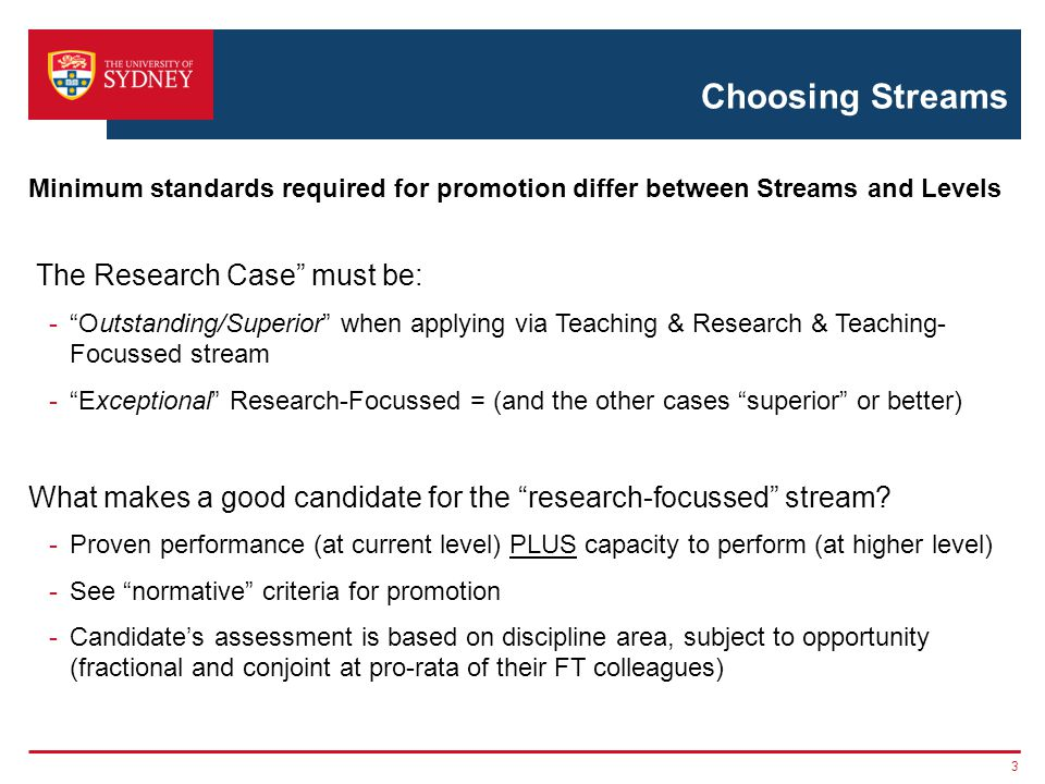 """Choosing Streams The Research Case"""" must be: -""""Outstanding/Superior"""" when applying via Teaching & Research & Teaching- Focussed stream -""""Exceptional"""""""