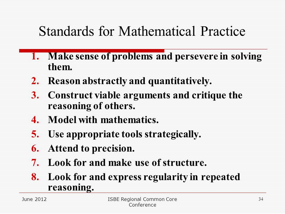Standards for Mathematical Practice 1.Make sense of problems and persevere in solving them.