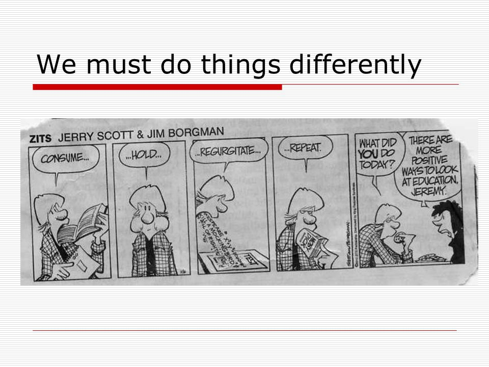 We must do things differently