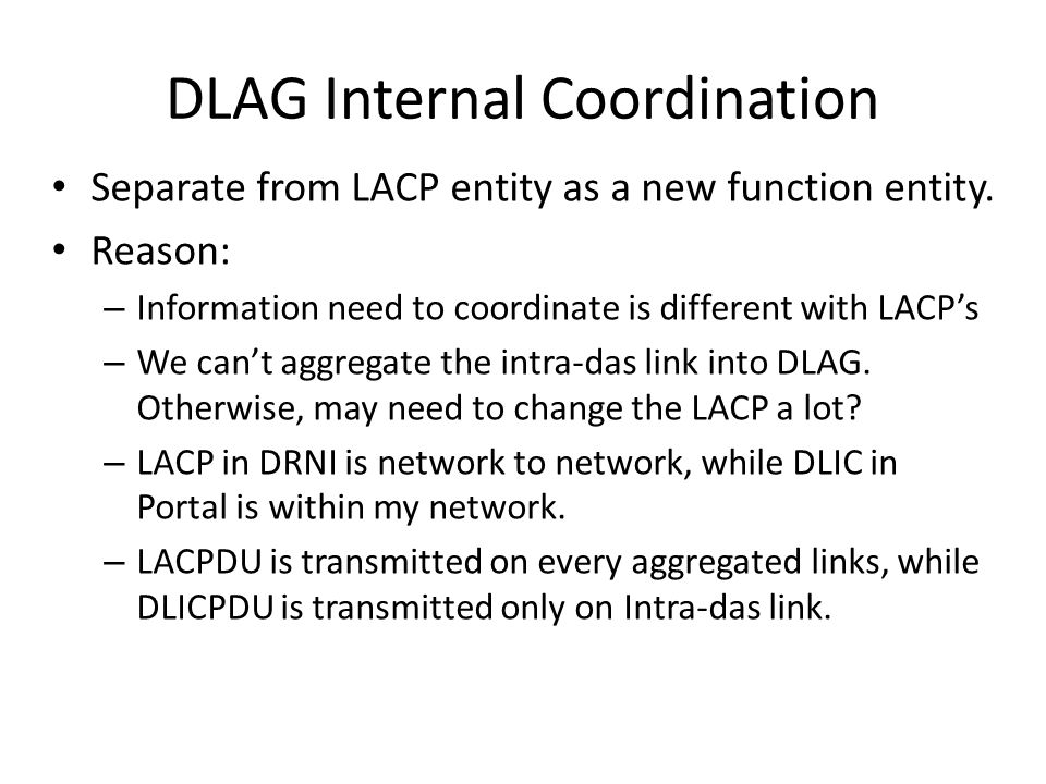 DLAG Internal Coordination Separate from LACP entity as a new function entity.