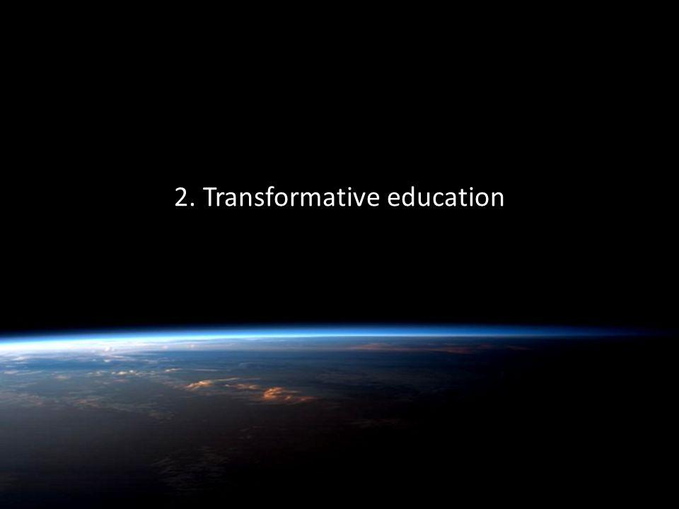 Quentin Wheeler 2. Transformative education