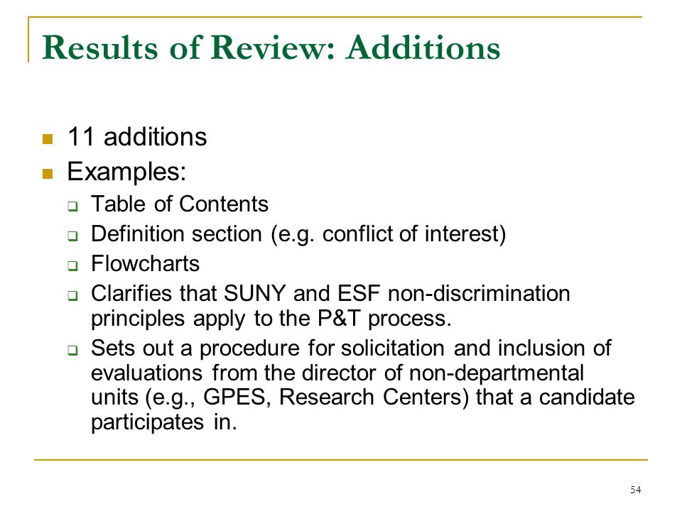Results of Review: Additions 11 additions Examples:  Table of Contents  Definition section (e.g.