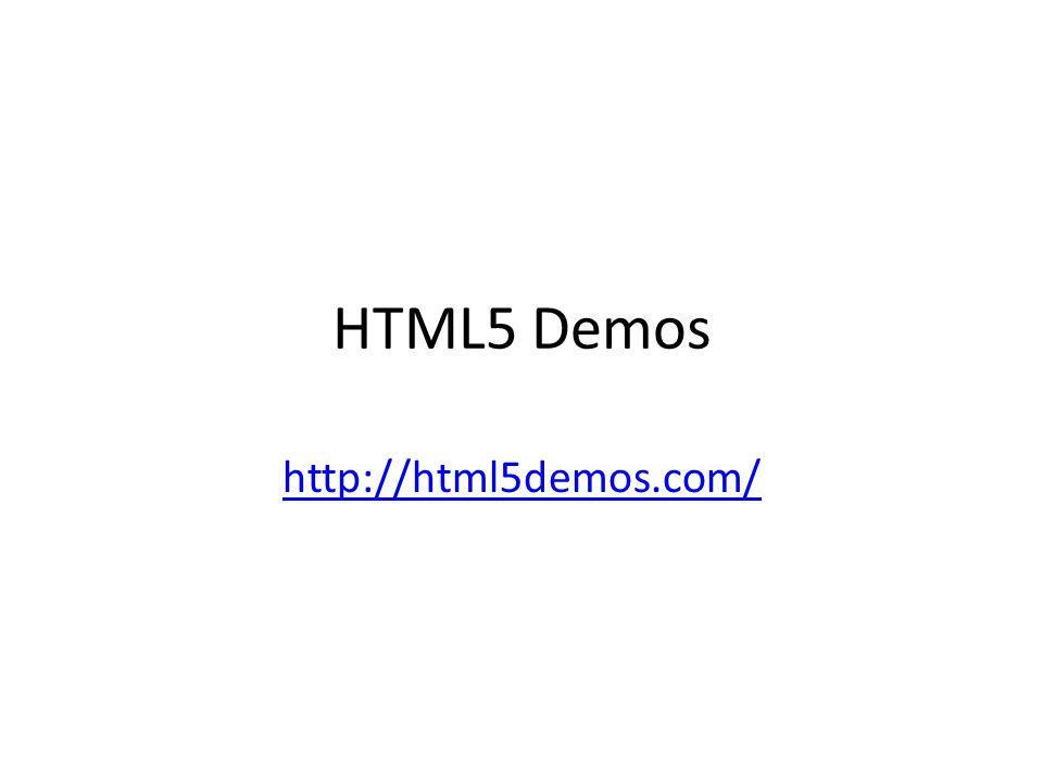 HTML5 Demos http://html5demos.com/