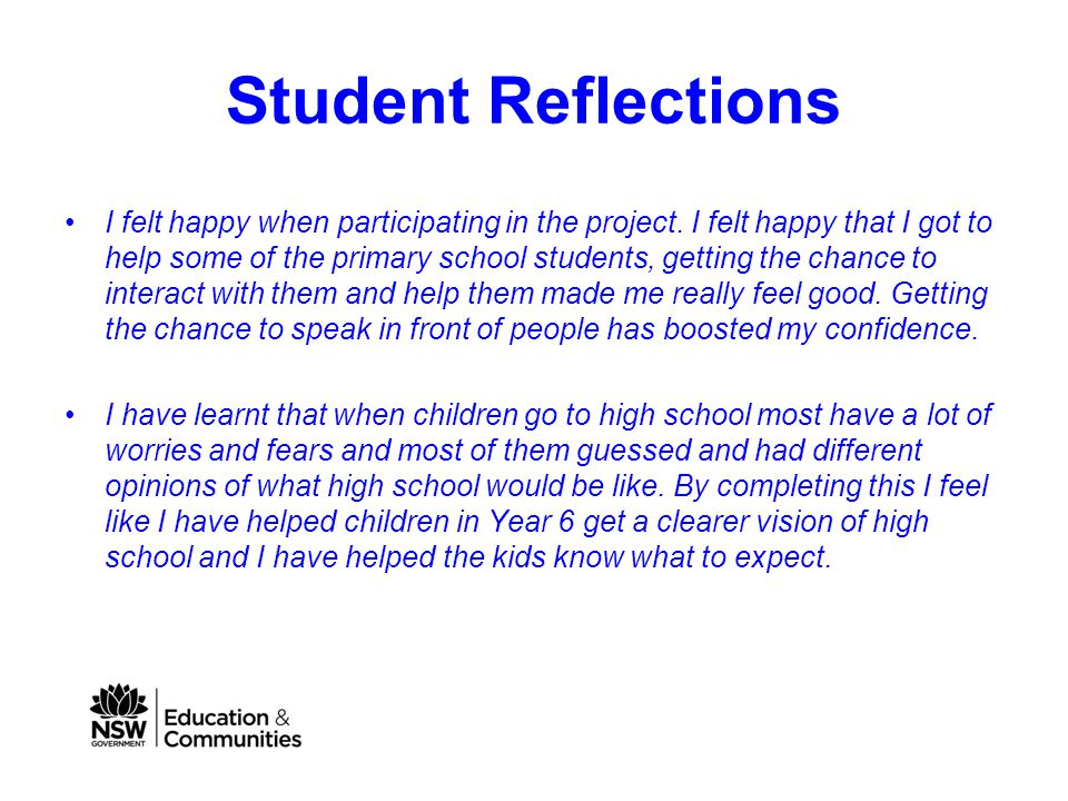 Student Reflections I felt happy when participating in the project.