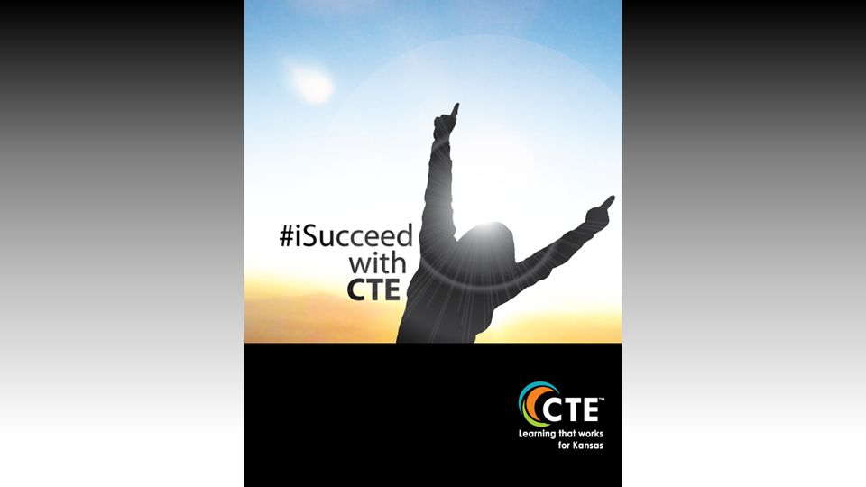 KSDE CTE Team Purpose Support and empower schools in developing quality pathways that lead students to college and career readiness
