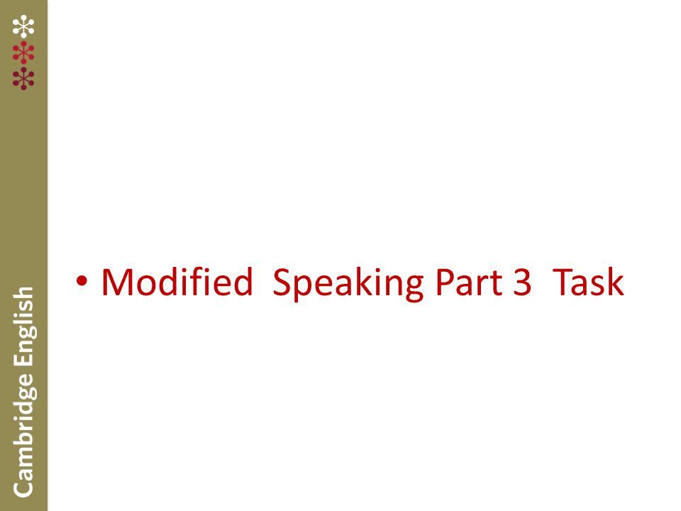 Modified Speaking Part 3 Task