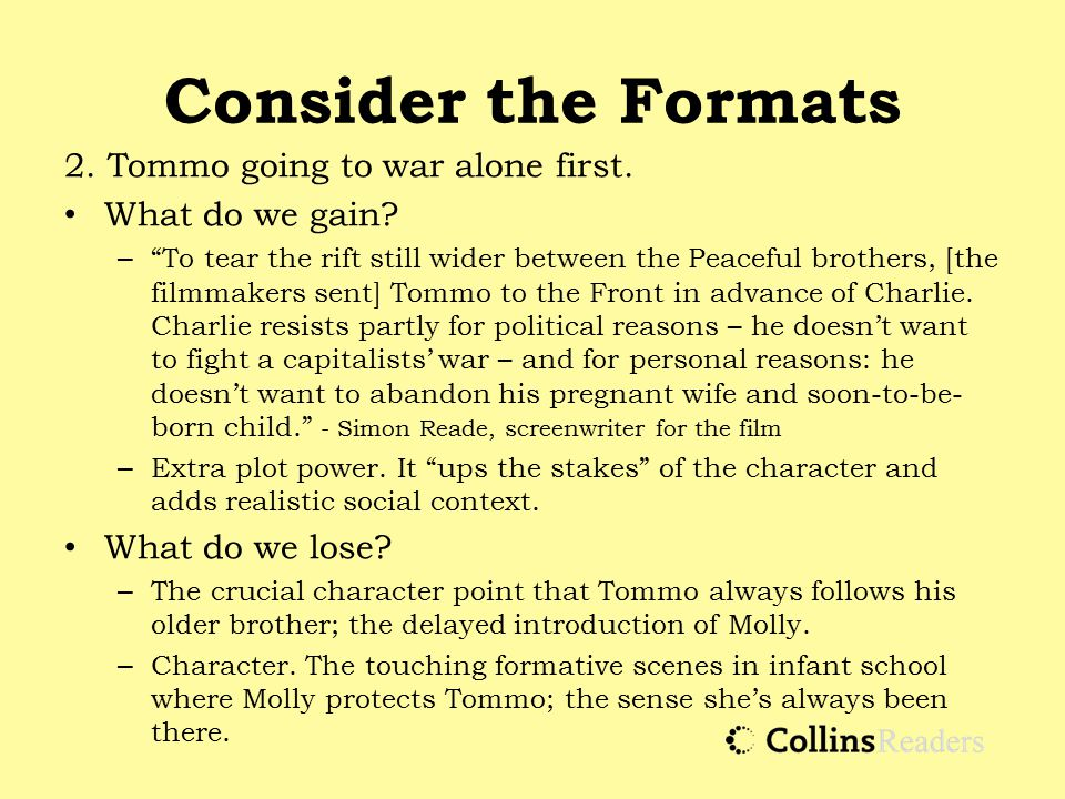Consider the Formats 2. Tommo going to war alone first.
