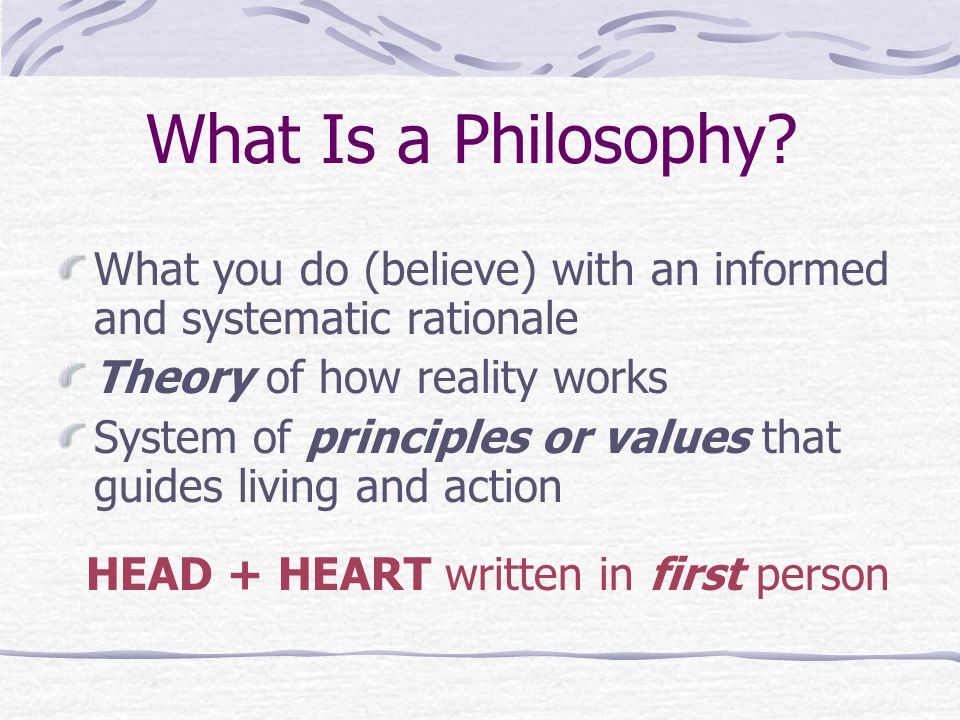 What Is a Philosophy.