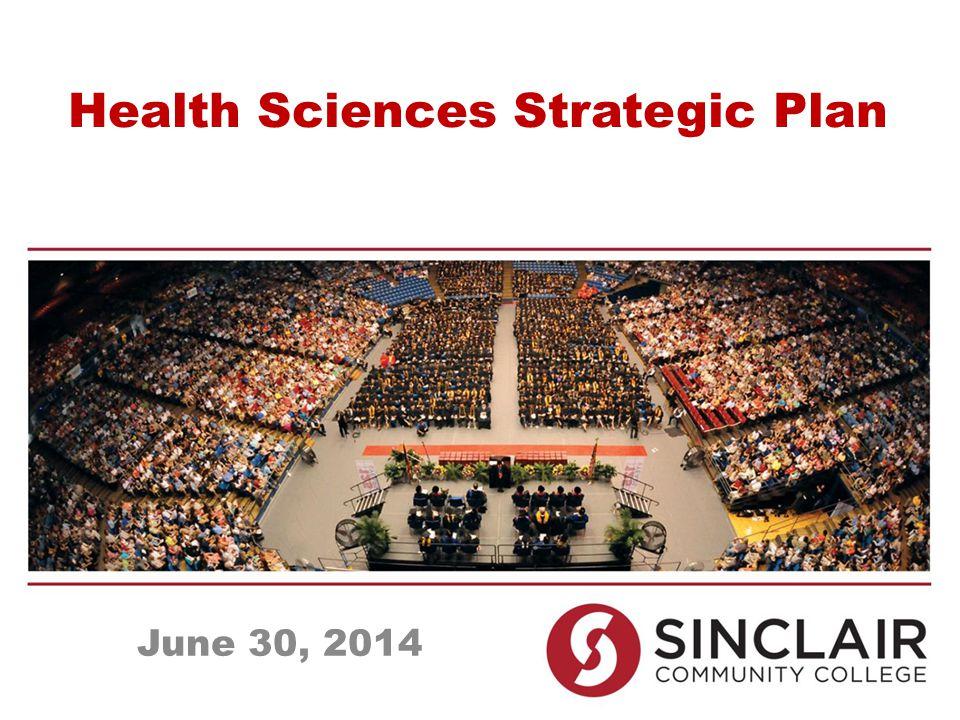 Health Sciences Strategic Plan June 30, 2014