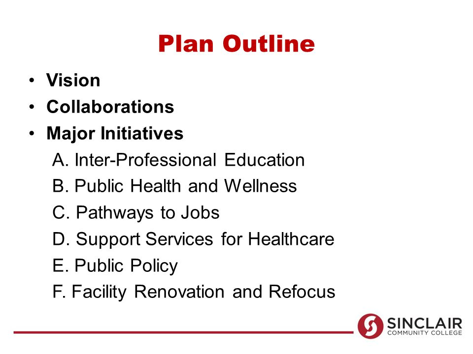Plan Outline Vision Collaborations Major Initiatives A.