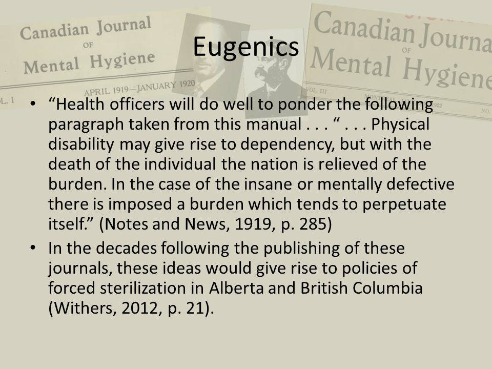 "Eugenics ""Health officers will do well to ponder the following paragraph taken from this manual... ""... Physical disability may give rise to dependenc"