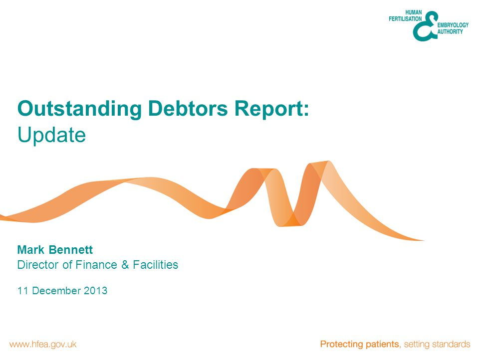 11 December 2013 Mark Bennett Director of Finance & Facilities Update Outstanding Debtors Report: