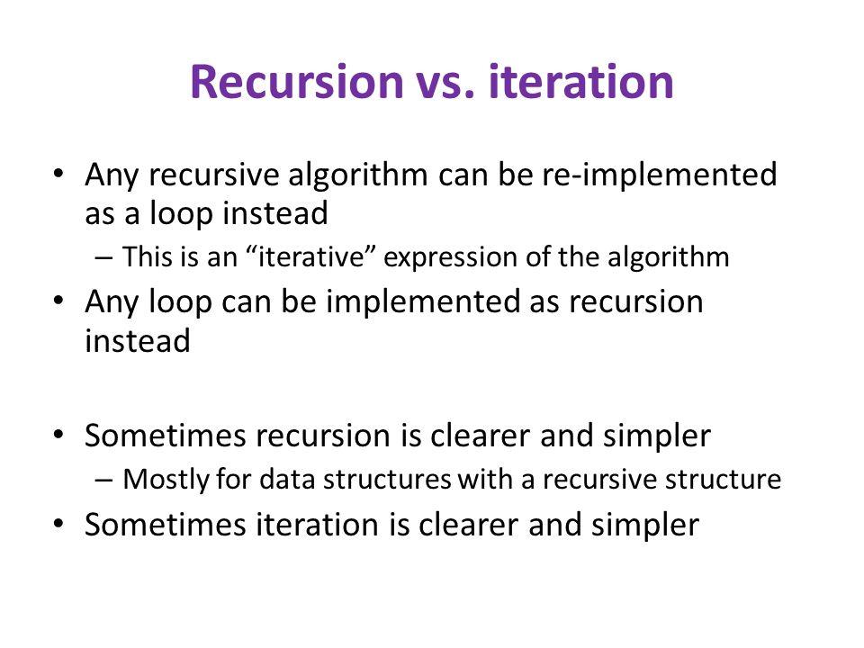 Recursion vs.