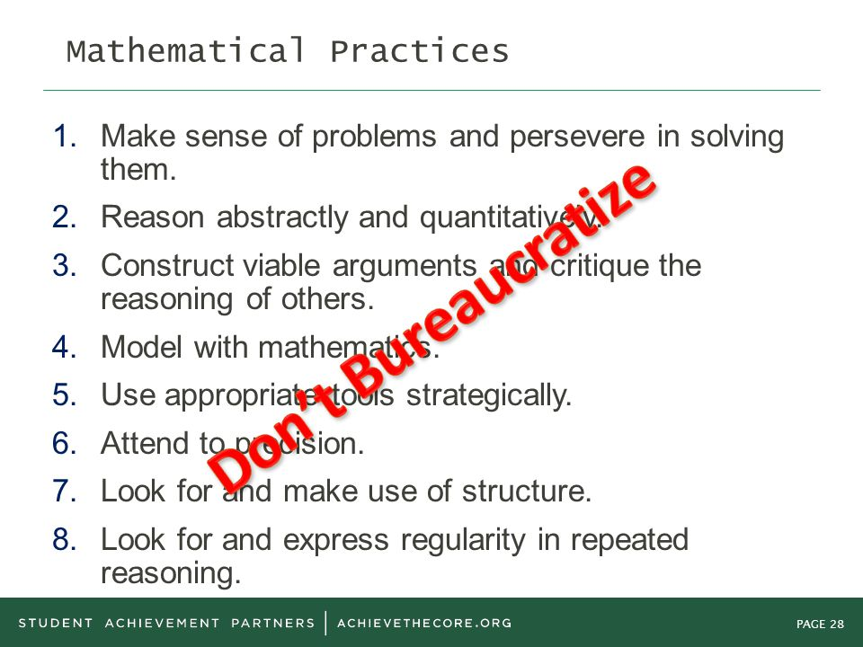 PAGE 28 Mathematical Practices 1.Make sense of problems and persevere in solving them.