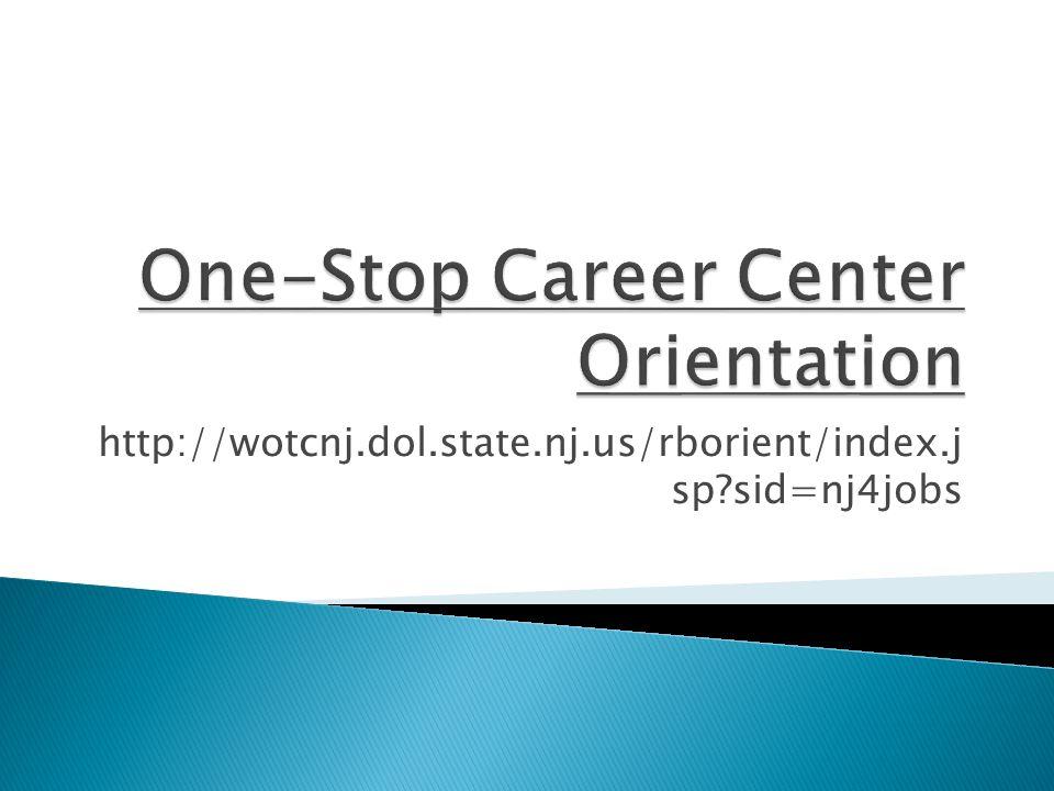 http://wotcnj.dol.state.nj.us/rborient/index.j sp sid=nj4jobs