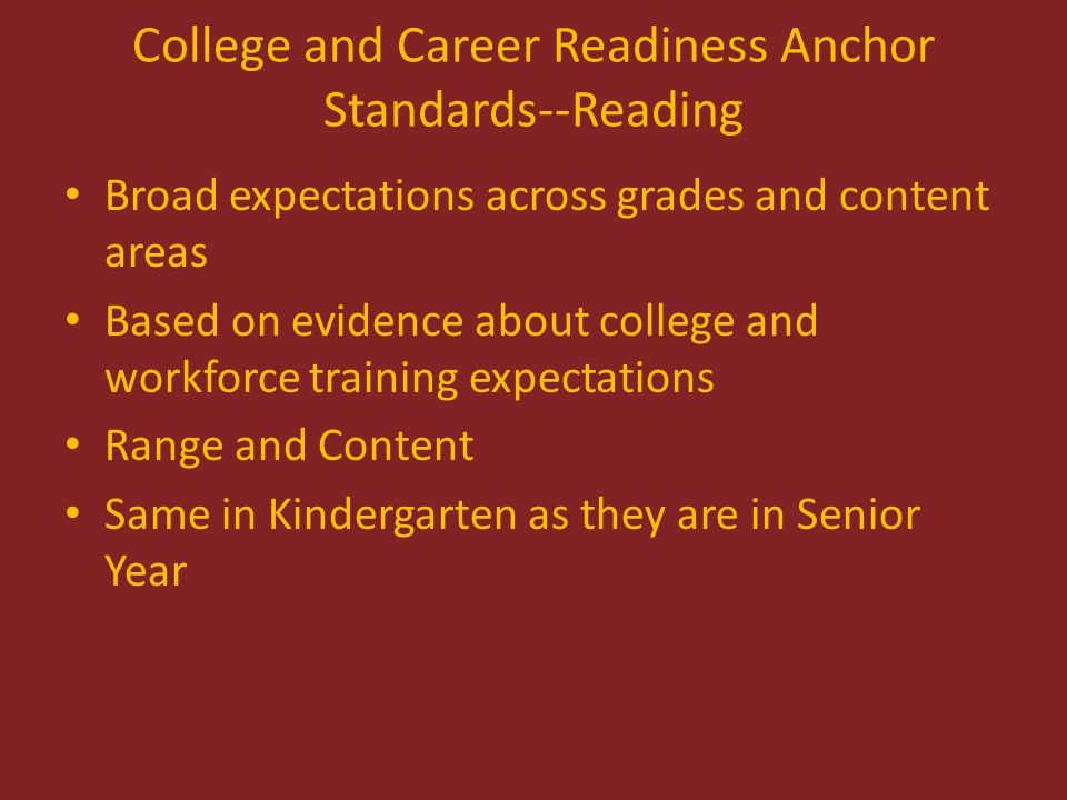 College and Career Readiness Anchor Standards--Reading CCSS.ELA-LITERACY.CCRA.R.1: Read closely to determine what the text says explicitly and to make logical inferences from it; cite specific textual evidence when writing or speaking to support conclusions drawn from the text.