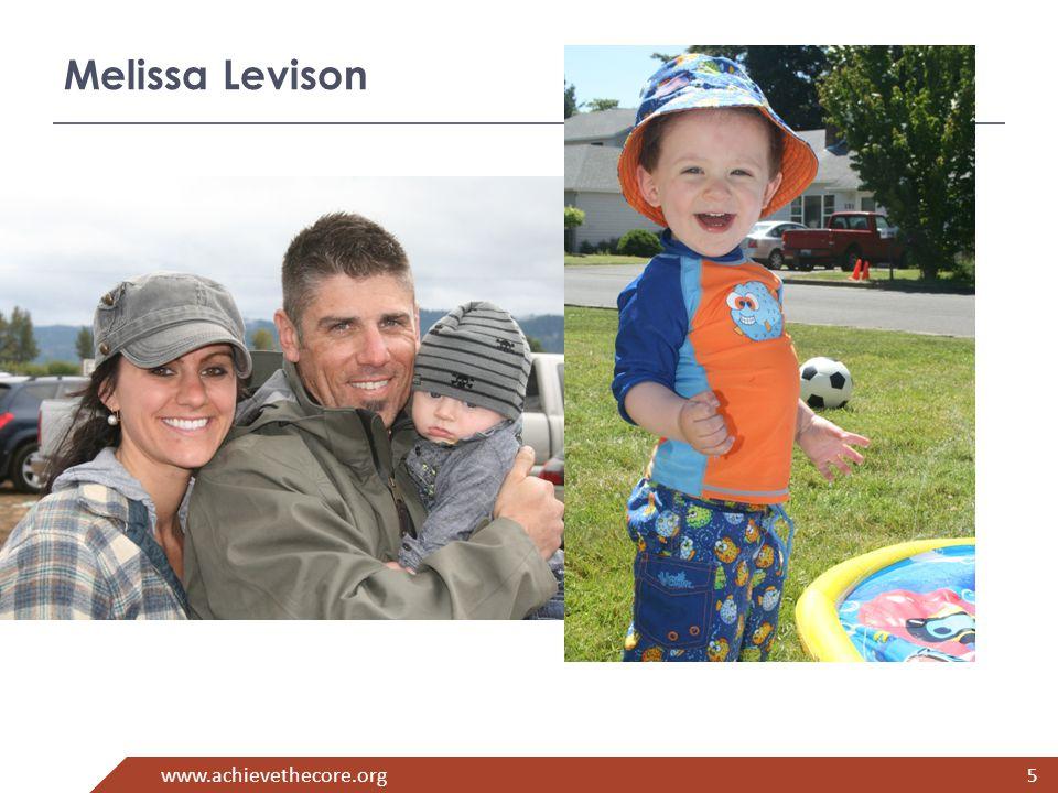 www.achievethecore.org Melissa Levison 5