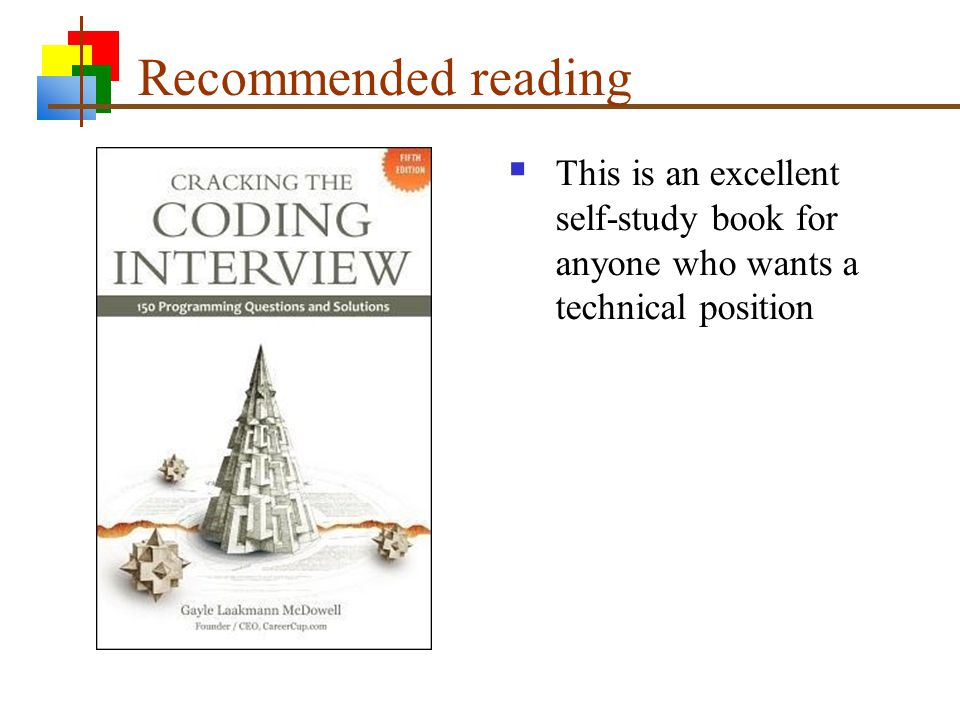 Recommended reading  This is an excellent self-study book for anyone who wants a technical position