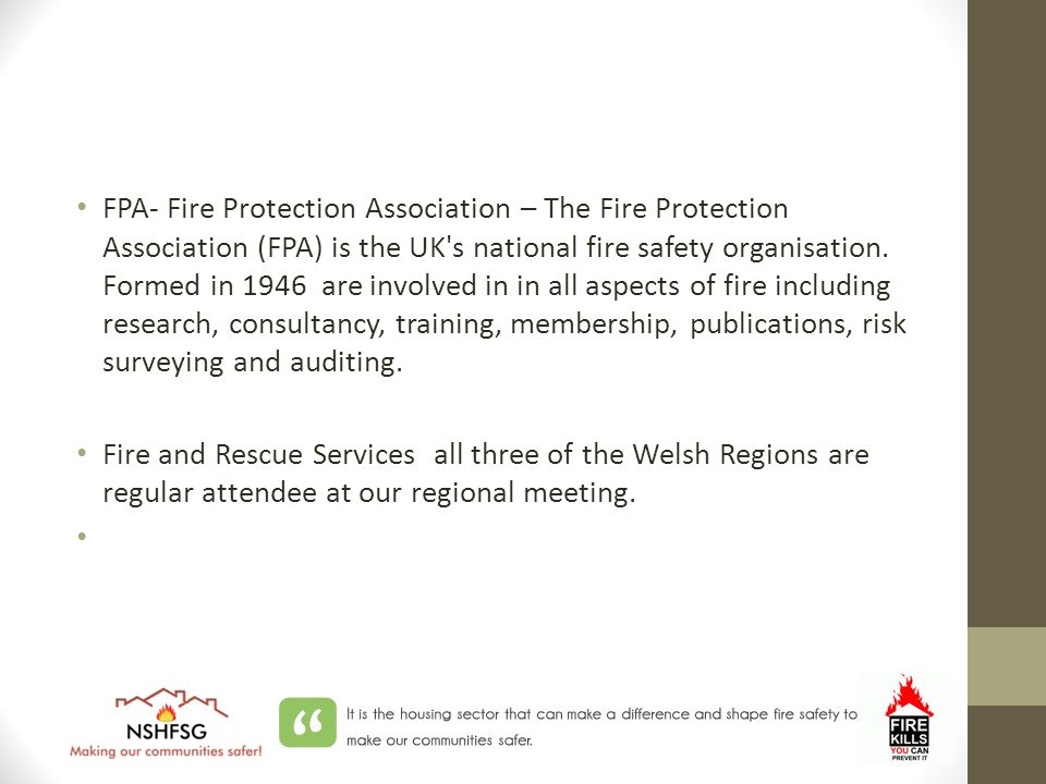 FPA- Fire Protection Association – The Fire Protection Association (FPA) is the UK s national fire safety organisation.