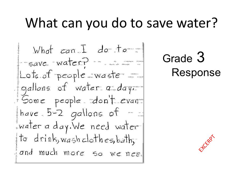 What can you do to save water Grade 3 Response EXCERPT