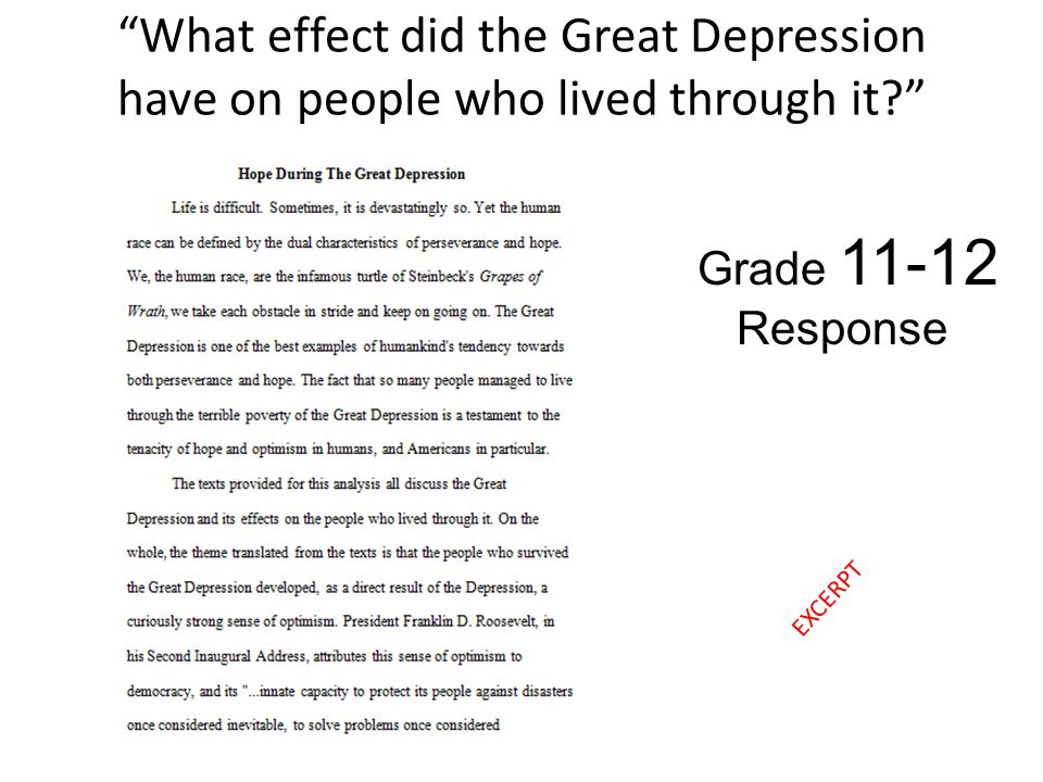 What effect did the Great Depression have on people who lived through it? Grade 11-12 Response EXCERPT