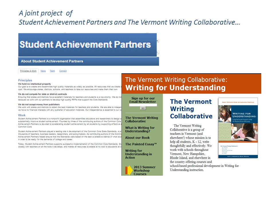 SAP A joint project of Student Achievement Partners and The Vermont Writing Collaborative…