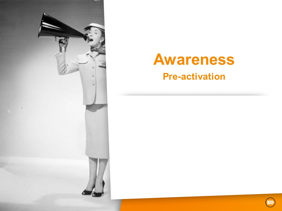 Awareness Pre-activation