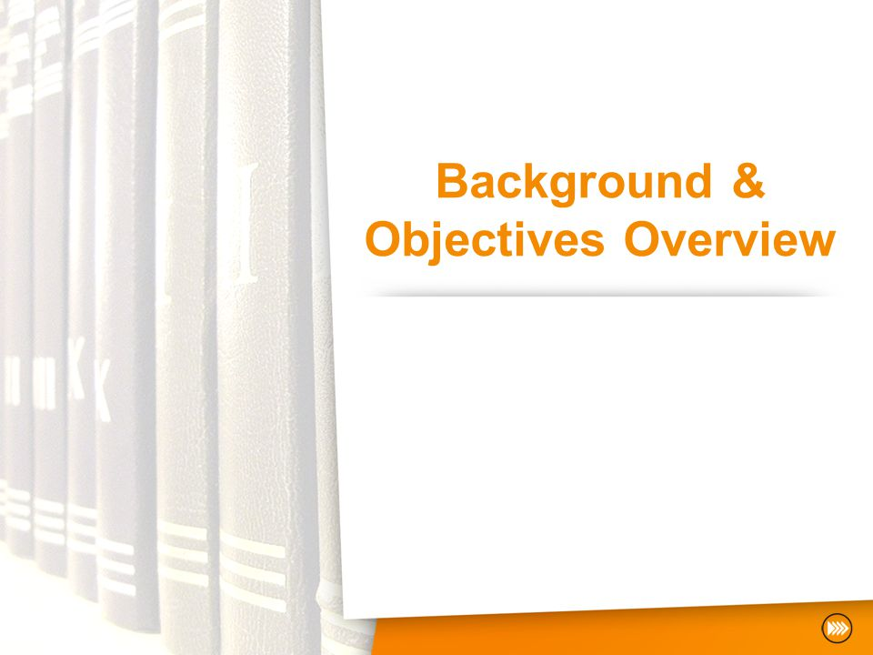 Background & Objectives Overview