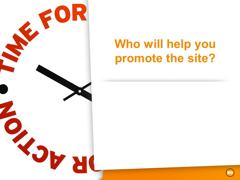 Who will help you promote the site