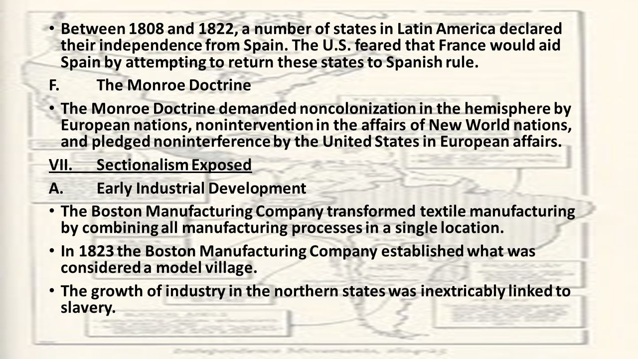 Between 1808 and 1822, a number of states in Latin America declared their independence from Spain.