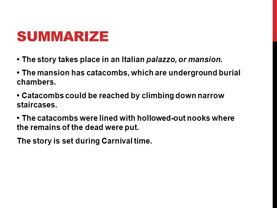SUMMARIZE The story takes place in an Italian palazzo, or mansion.