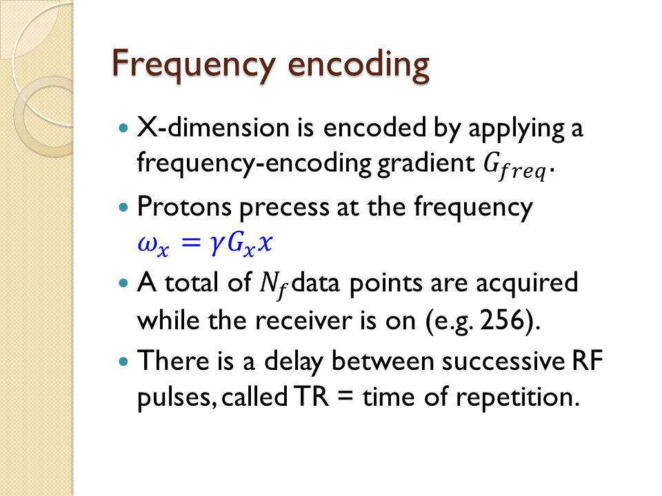 Frequency encoding