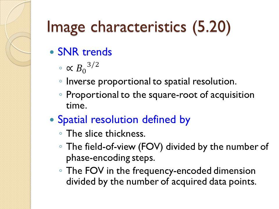Image characteristics (5.20)