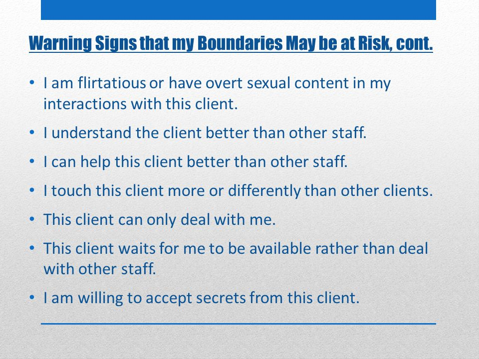 Warning Signs that my Boundaries May be at Risk, cont.