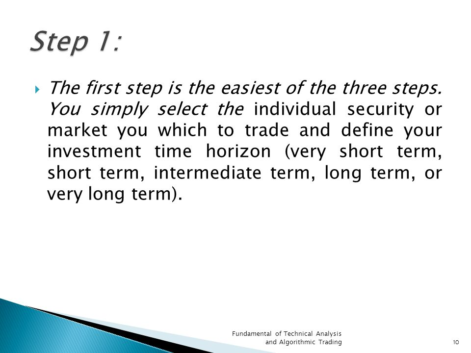  The first step is the easiest of the three steps.