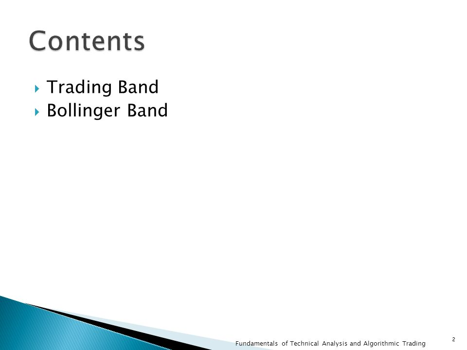  Trading Band  Bollinger Band 2 Fundamentals of Technical Analysis and Algorithmic Trading
