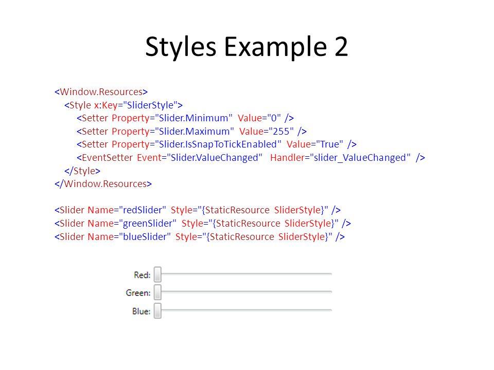 Styles Example 2